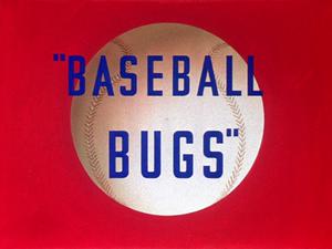 Baseball Bugs - The title card of Baseball Bugs.