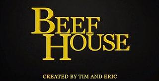 <i>Beef House</i> Sitcom