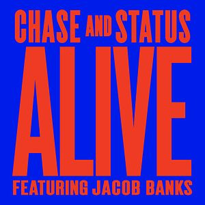 Alive (Chase & Status song)