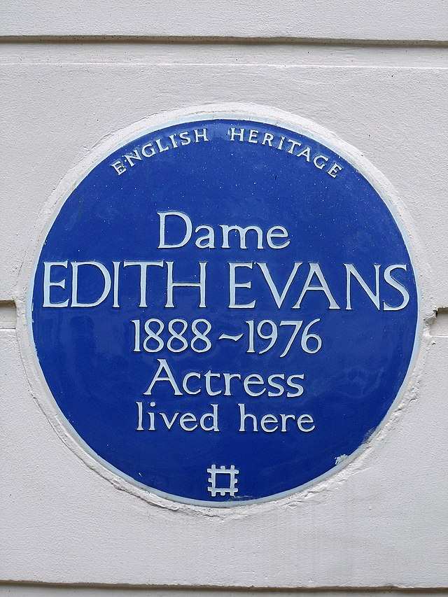 Edith Evans blue plaque - Dame Edith Evans 1888-1976 actress lived here