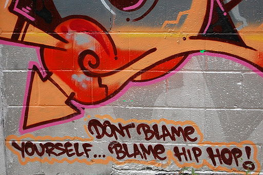 Don't Blame Yourself...Blame Hip-Hop