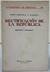 "Front cover of the book ""Rectificación de la República"" by José Ortega y Gasset, published by Revista de Occidente in 1932.jpg"