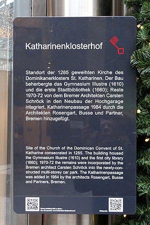 St Catherine's Monastery, Bremen - Image: Infotafel Katharinenklosterhof