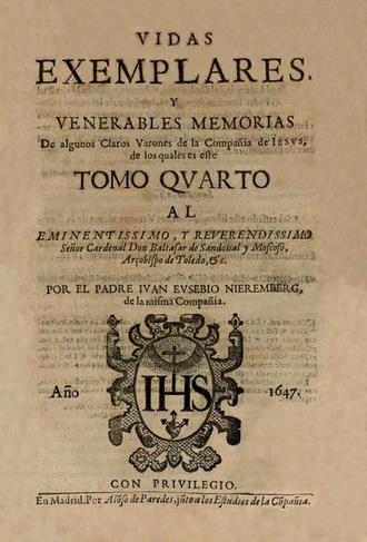 Juan Eusebio Nieremberg - Image: Juan Eusebio Nieremberg (1647) Vidas ejemplares (tomo 4)