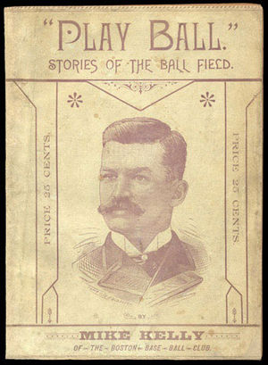 Play Ball: Stories of the Ball Field - Image: King Kelly Play Ball 1888 front cover