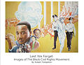 Lest We Forget Images of the Black Civil Rights Movement.jpg