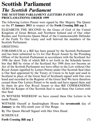 Act of the Scottish Parliament - The text of the Letters Patent granting royal assent for the Forth Crossing Act 2011, as it appeared in the Edinburgh Gazette.