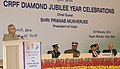 Pranab Mukherjee addressing at the Diamond Jubilee Celebrations of Central Reserved Police Force, in New Delhi. The Union Home Minister, Shri Sushilkumar Shinde and the Union Home Secretary, Shri Anil Goswami are also seen.jpg