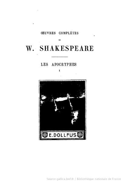 Fichier:Shakespeare, apocryphes - Œuvres complètes, traduction Hugo, Pagnerre, 1866, tome 1.djvu