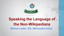 Speaking the Language of the Non-Wikipedians by Michal Lester.pdf