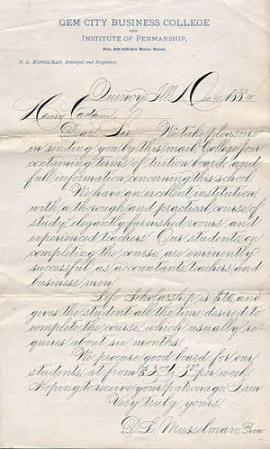 Spencerian script - Enduring example, twenty years after Platt Rogers Spencer's death, of Spencerian script from 1884 from the Gem City Business College of Quincy, Illinois.