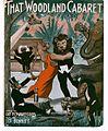 That woodland cabaret 1913.jpg