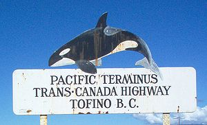 British Columbia Highway 4 - Tofino was a strong advocate of the Trans-Canada Highway system, and this sign was erected in the hope that Highway 4 would become part of the TCH.