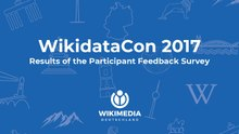 WikidataCon 2017 Participant Survey Report.pdf