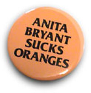 Anita Bryant - An anti-Bryant campaign button in support of a boycott of the Save Our Children campaign for which she served as spokesperson.