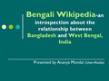 Bengali Wikipedia-an introspection about the relationship between Bangladesh and West Bengal, India.pdf