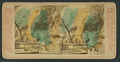 Bower Cave, Yosemite, from Robert N. Dennis collection of stereoscopic views 2.png