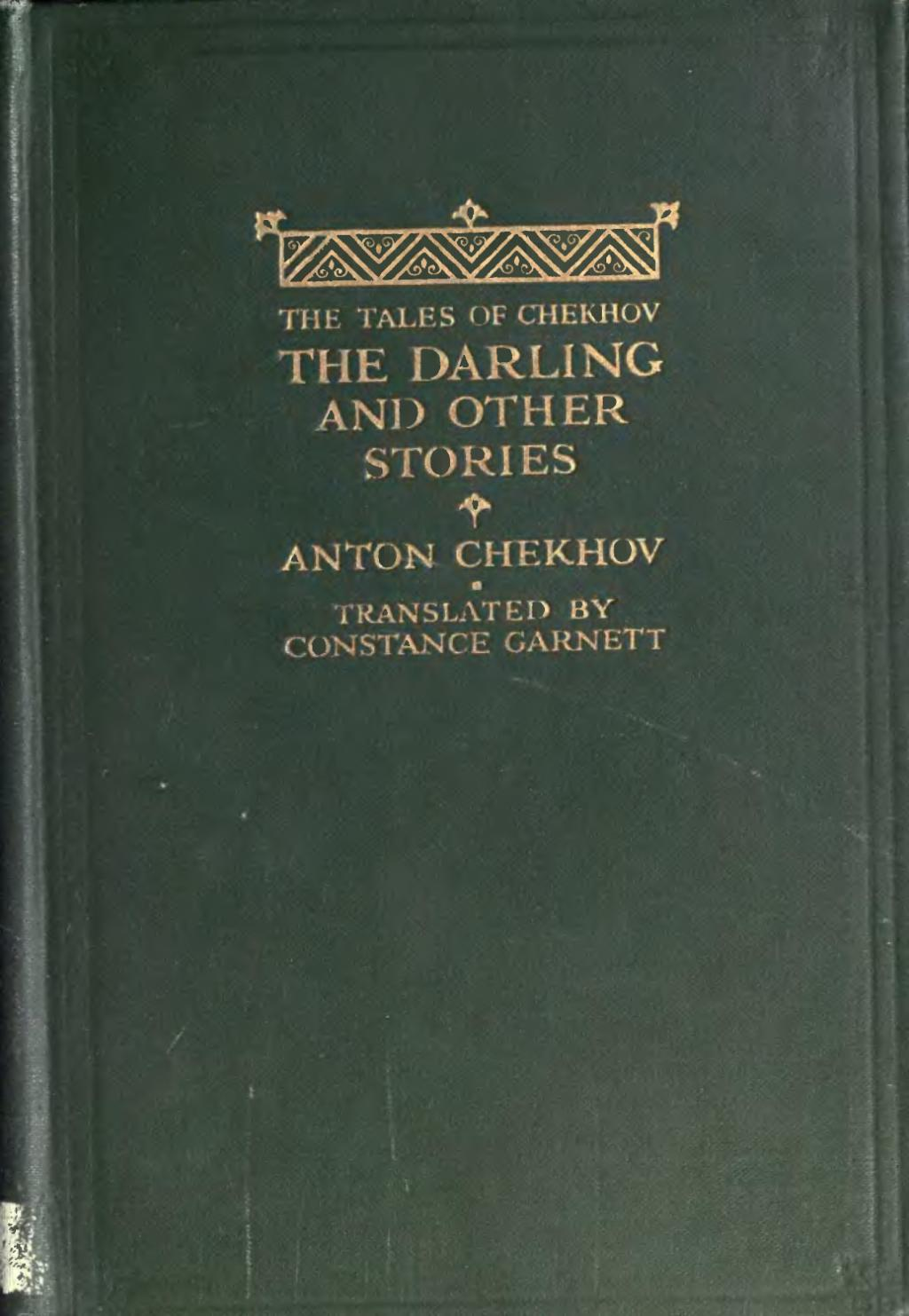 chekhovs the darling Anton chekhov the kiss pdf  2014 atcomplete summary of anton chekhovs the kiss  protagonists of the darling and my life also tackle frustrated dreams,.