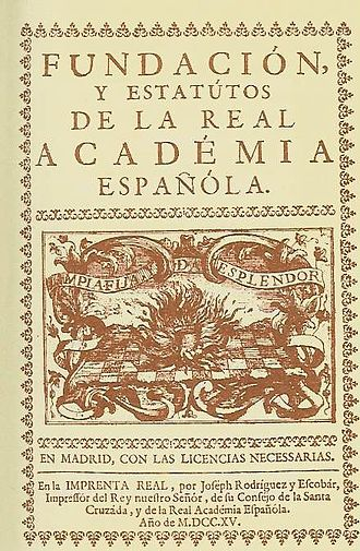 Royal Spanish Academy - Image: Estatutos rae 1715big