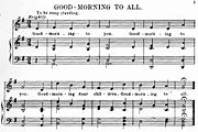 The public domain song Good-Morning to All