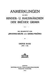 Anmerkungen zu den Kinder- und Hausmärchen der Gebrüder Grimm Band 1