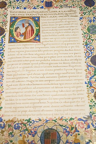 History of the Peloponnesian War - This manuscript is the Latin version translated (1450-1499)  by Lorenzo Valla, decorated by Francesco di Antonio del Chierico, and dedicated to Pope Nicholas V.