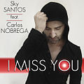 I miss You Cover feet Sky Santos Carlos Nóbrega.jpg