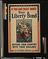 If you can't enlist, invest - Buy a Liberty Bond - Defend your country with your dollars - Winsor McCay. LCCN2002719760.jpg