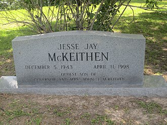 John McKeithen - Jesse Jay McKeithen (1943–1998) was the oldest son of John and Marjorie McKeithen. He died fourteen months before his father.