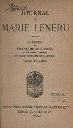 Marie Lenéru: Journal de Marie Lenéru, avec une préface de François de Curel et deux portraits de l'auteur