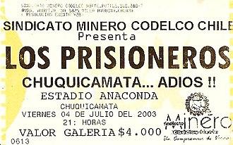 Los Prisioneros - Entrance concert prisoners in Chuquicamata.