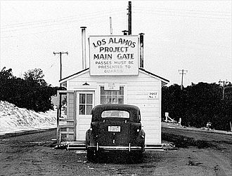 Project Y - The main gate at Los Alamos