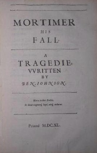 Mortimer His Fall - Title page in the 1640-1 Folio of Jonson's works
