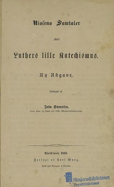 File:Nissens Samtaler over Luthers lille Katechismus.djvu