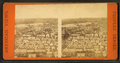Panorama from Bunker Hill monument, W, from Robert N. Dennis collection of stereoscopic views 4.png