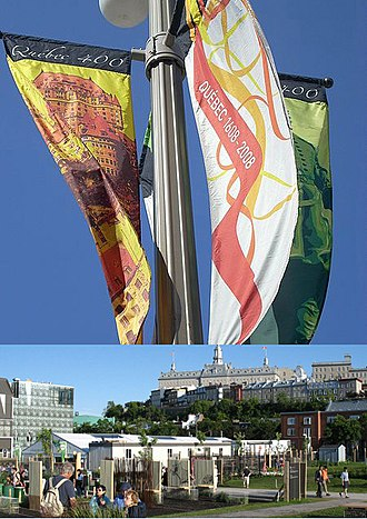 400th anniversary of Quebec City - Top: Banners representing the city's 400th anniversary. Bottom: Espace 400e, main location of celebrations.
