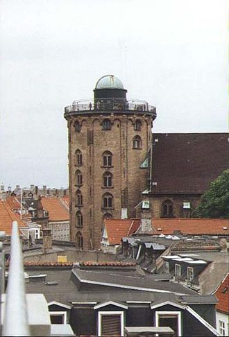 "Ole Rømer - Rundetårn (""round tower"") in Copenhagen, on top of which the university had its observatory from the mid 17th century until the mid 19th century when it was moved to new premises. The current observatory there was built in the 20th century to serve amateurs."