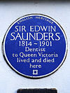 SIR EDWIN SAUNDERS 1814-1901 Dentist to Queen Victoria lived and died here.jpg