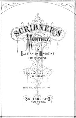 Scribner's Monthly, an Illustrated Magazine for the People. Conducted by J. G. Holland. From May, 1876 to Oct. 1876. Scribner & Co., New York.