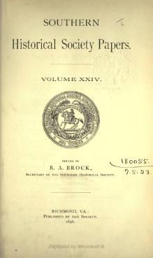 Southern Historical Society Papers volume 24.djvu