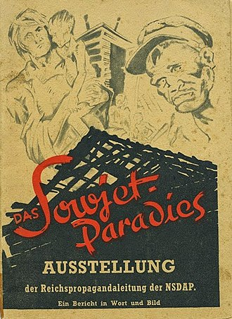 The Soviet Paradise - The Soviet Paradise exhibition organised by the Nazi party