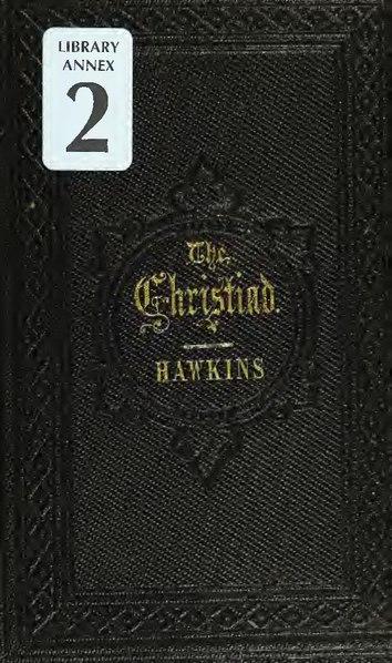 File:The Christiad (IA cu31924013480847).pdf
