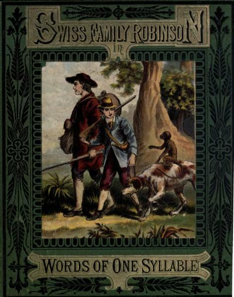 File:The Swiss Family Robinson, In Words of One Syllable.djvu