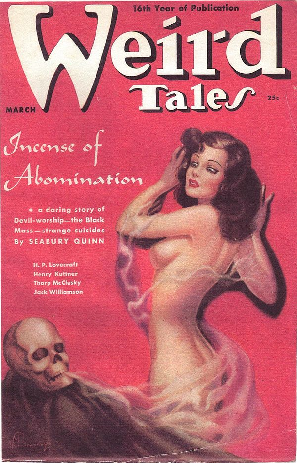 "Pastel cover of Weird Tales, dated March.  Featuring a naked woman with her back to the viewer recoiling slightly from a skull, while being entangled by a stream of smoke coming from the skull's jaws.  The background is a flat red.  The tag line reads ""16th Year of Publication"".  The captions read: ""Incense of Abomination - a daring story of Devil-worship—the Black Mass—strange suicides by Seabury Quinn; H. P. Lovecraft; Henry Kuttner; Thorp McClusky; Jack Williamson""."