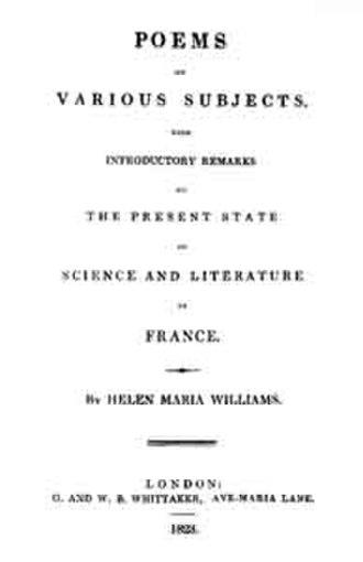 Helen Maria Williams - Title page of Poems on Various Subjects: With Introductory Remarks on the Present State of Science and Literature in France by Helen Maria Williams (London: Whittaker, 1823)