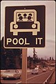 """Pool It"" Sign North of Vancouver, Washington, Was a Reminder That the Gasoline Shortage Was Not over in March, 1974 and Sharing Rides Was a Good Idea 03-1974 (4271792339).jpg"