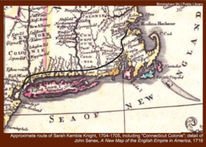 Sarah Kemble Knight - approximate route of Sarah Kemble Knight's Journey, 1704-1705