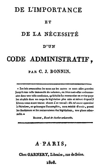 Charles-Jean Baptiste Bonnin - About the Importance and Need of an Administrative Code - 1808