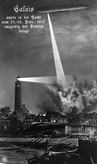 Strategic bombing - German airship bombing Calais on the night of 21–22 February 1915