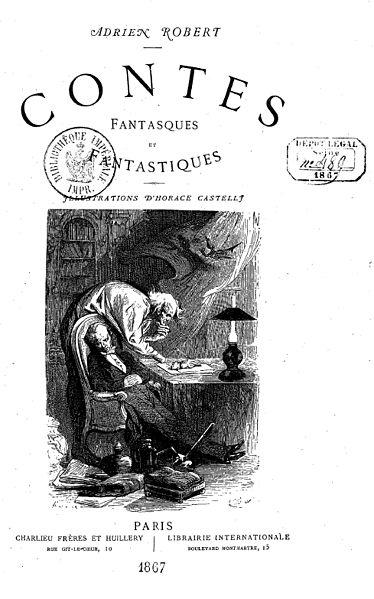 File:Contes fantasques et fantastiques (1867), Adrien Robert.jpg